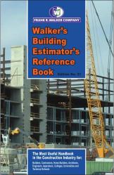 Walker's Building Estimator's Reference Book